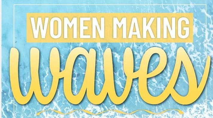 Woman Making Waves Nominees Are Out!